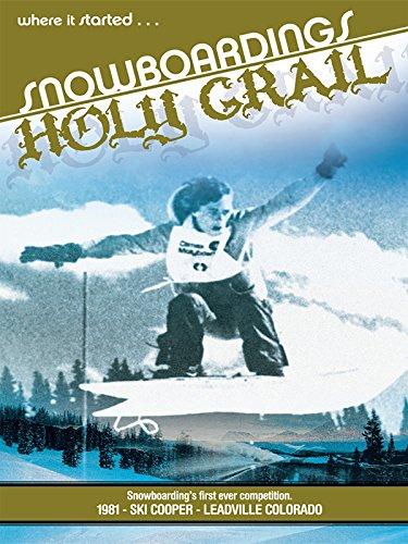 Snowboardings Holy Grail