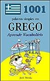 1001 palavras simples em Grego (Portuguese Edition)