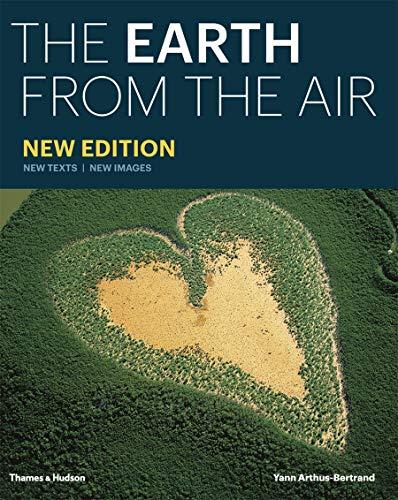 Yann Arthus Bertrand : the earth from the air