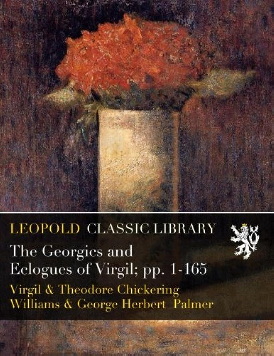 人形厳しい分類The Georgics and Eclogues of Virgil; pp. 1-165