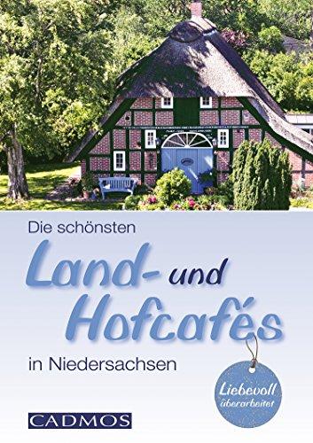 Die schönsten Land- und Hofcafés in Niedersachsen (Unterwegs)