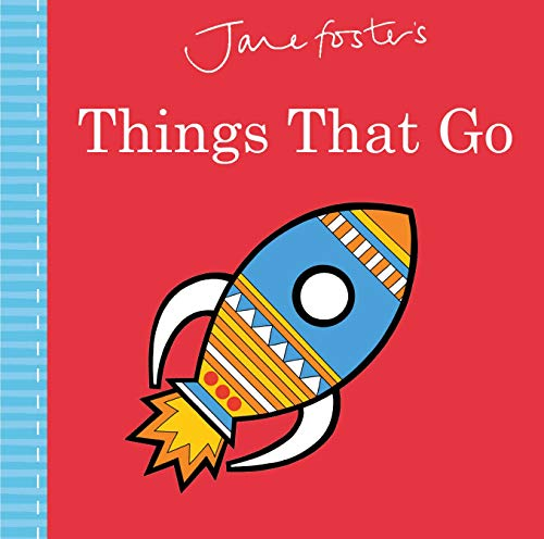 Jane Foster's Things That Go (Jane Foster Books) (English Edition)