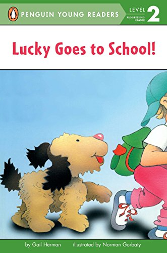 Lucky Goes to School (Penguin Young Readers, Level 2)の詳細を見る