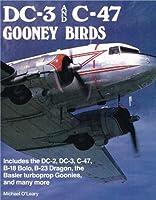 DC3 and C47: The Gooney Birds