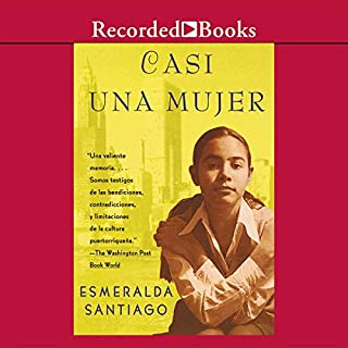 Casi una Mujer (Texto Completo) [Almost a Woman ] audiobook cover art