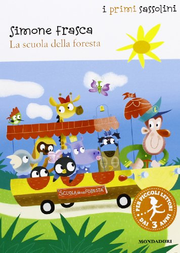 La scuola della foresta. Ediz. illustrata