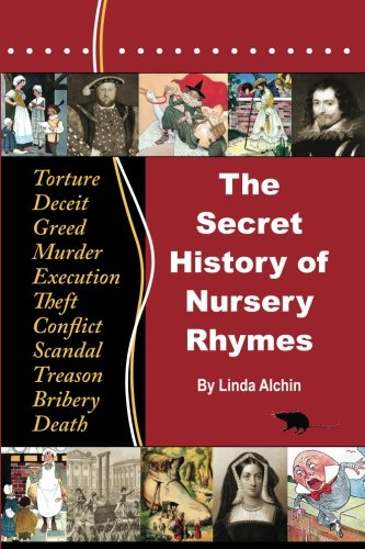 Compare Textbook Prices for The Secret History of Nursery Rhymes 2 Edition ISBN 9780956748614 by Alchin, Linda