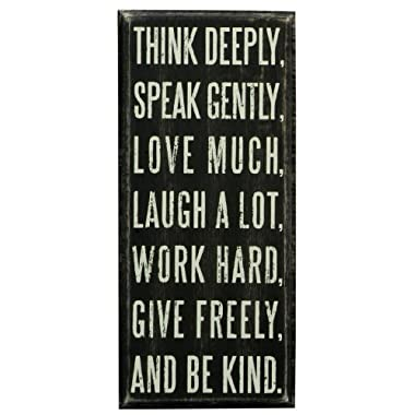 Primitives by Kathy Box Sign, 4 x 9-Inch, Think Deeply, Speak Gently, Love Much