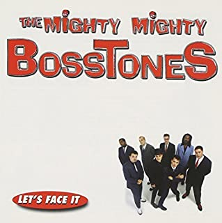 Let's Face It by Mighty Mighty Bosstones (1997-03-11)