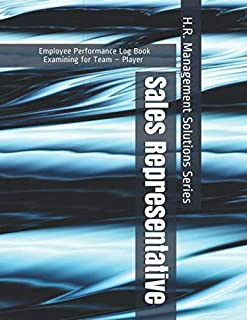 Sales Representative - Employee Performance Log Book - Examining for Team – Player - H.R. Management Solutions Series