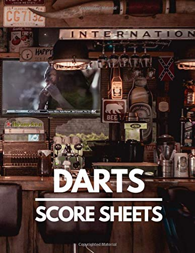 Darts Score Sheets Book: For Team Games. Large Darts Game Record Keeper Book, Darts Cricket and 301 and 501, Darts Scoresheet, Darts Score Card, Darts ... Pad, Darts Score Keeper, Training Logbook.