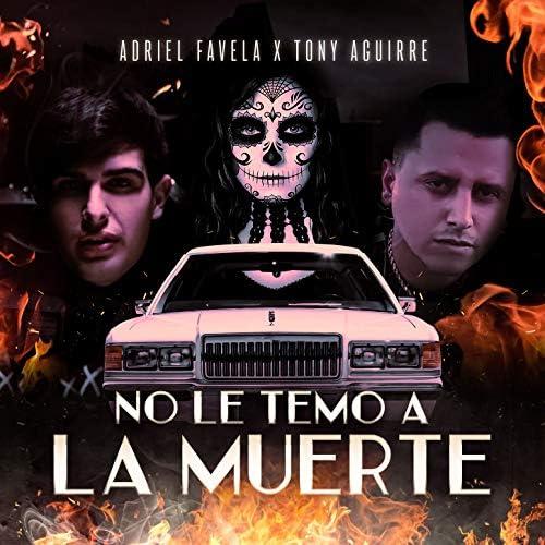 Adriel Favela & Tony Aguirre