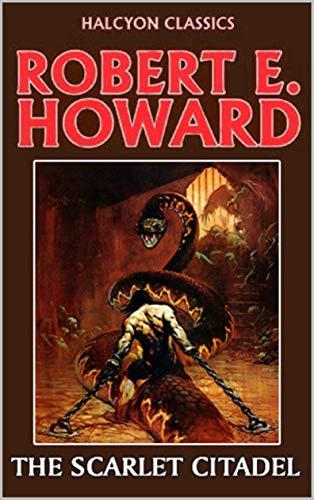 The Scarlet Citadel Annotated (Conan the Barbarian #2) (English Edition)