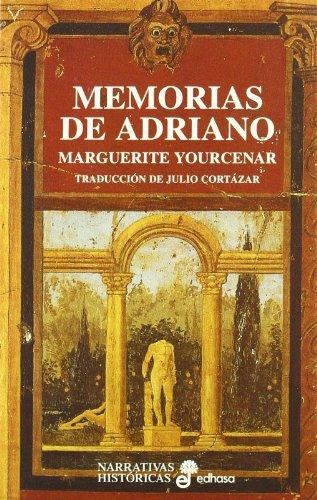 Memorias de Adriano Narrativas Históricas