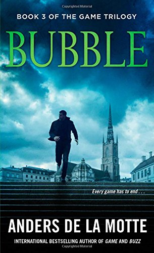 Bubble (Volume 2) (The Game Trilogy, Band 3)