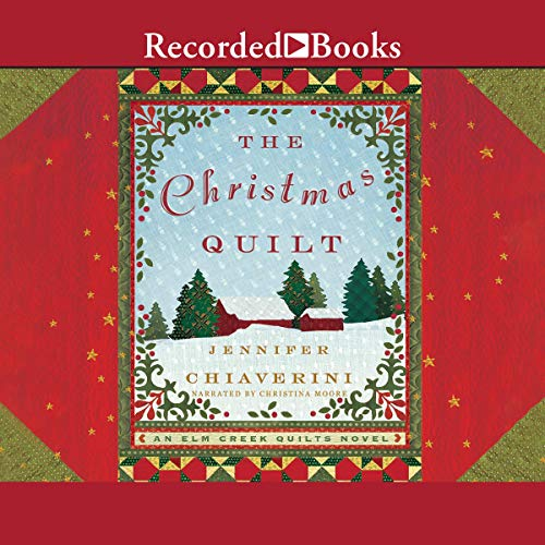 The Christmas Quilt Audiobook By Jennifer Chiaverini cover art