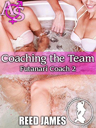 Coaching the Team (Futanari Coach 2) (English Edition)