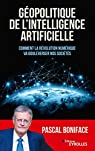 Géopolitique de l'intelligence artificielle par Boniface