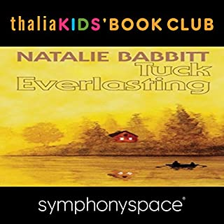 Couverture de Thalia Kids' Book Club: 40th Anniversary of Tuck Everlasting with Natalie Babbitt