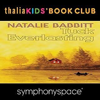 Thalia Kids' Book Club: 40th Anniversary of Tuck Everlasting with Natalie Babbitt cover art