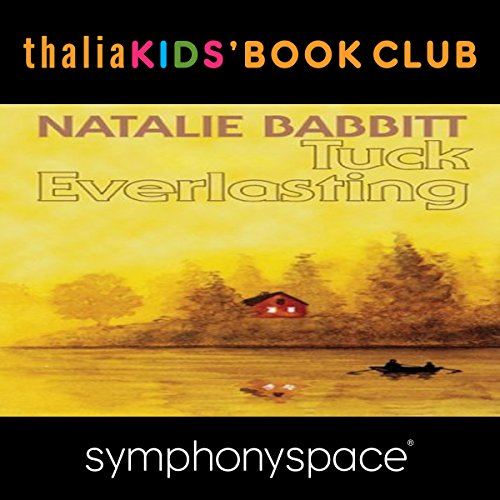 Thalia Kids' Book Club: 40th Anniversary of Tuck Everlasting with Natalie Babbitt cover art