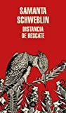 Distancia de rescate (Literatura Random House)