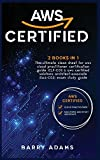 Aws Certified: The ultimate clean sheet for aws cloud practitioner certification guide (CLF-C01) and aws certified solutions architect-associate (SAA-C02) exam study guide