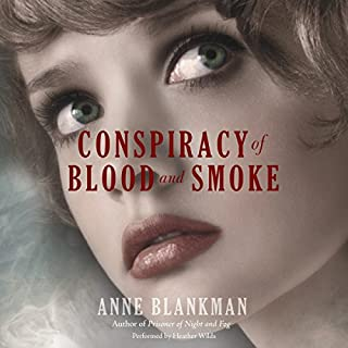 Conspiracy of Blood and Smoke                   By:                                                                                                                                 Anne Blankman                               Narrated by:                                                                                                                                 Heather Wilds                      Length: 11 hrs and 10 mins     28 ratings     Overall 4.5