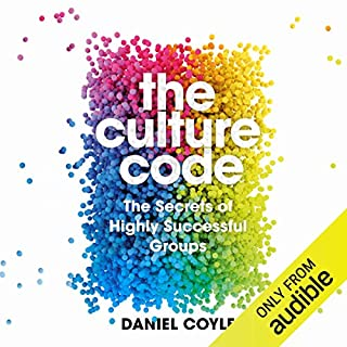 The Culture Code     The Secrets of Highly Successful Groups              By:                                                                                                                                 Daniel Coyle                               Narrated by:                                                                                                                                 Alex McMorran                      Length: 6 hrs and 44 mins     117 ratings     Overall 4.7