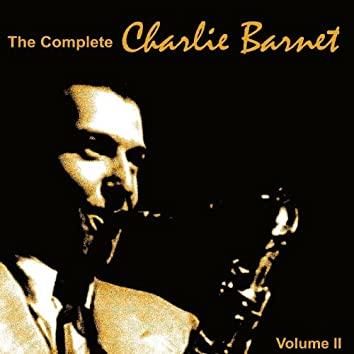The Complete Charlie Barnet 1939, Vol. II