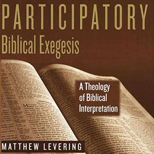 Participatory Biblical Exegesis audiobook cover art