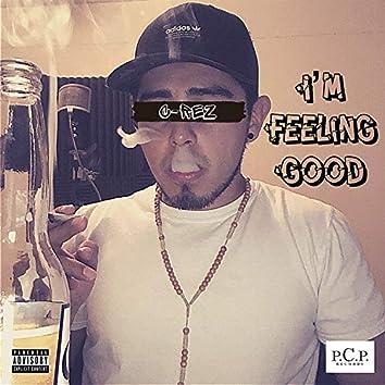 I'm Feeling Good