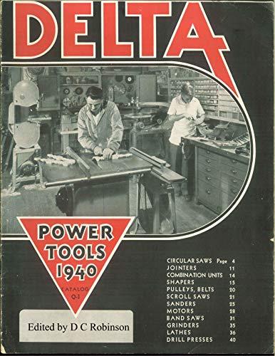 DELTA POWER TOOLS: 1940 CATALOG