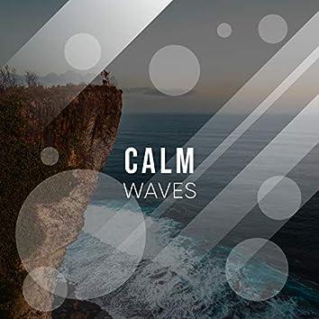 # Calm Waves