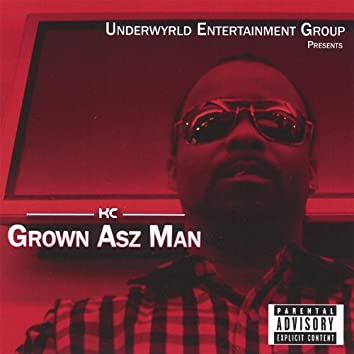 Grown Asz Man