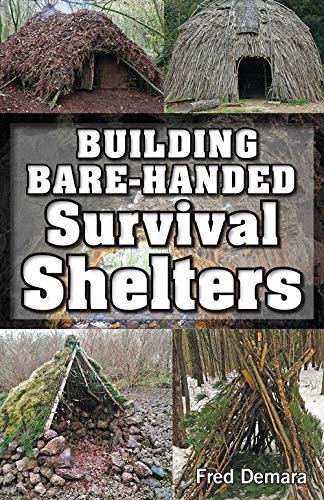Building Bare-Handed Survival Shelters