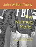 The Nutmeg Mafia.: An Informal History of Organized Crime in Connecticut.