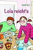 Lola reicht´s