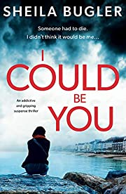 I Could Be You: An addictive and gripping suspense thriller (An Eastbourne Murder Mystery Book 1)