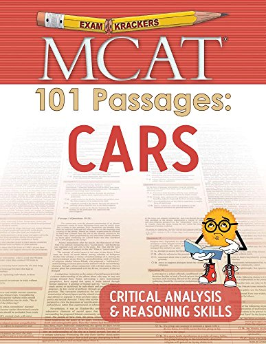 Compare Textbook Prices for Examkrackers MCAT 101 Passages: Cars: Critical Analysis & Reasoning Skills Study Aids/MCAT Medical College Admission Test 1 Edition ISBN 9781893858909 by Orsay, Jonathan