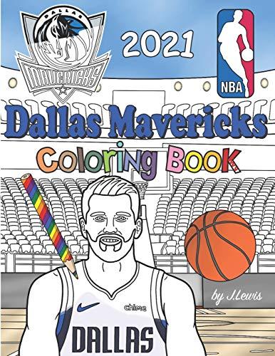 Dallas Mavericks Coloring Book 2021: Basketball Activity Book For Kids & Adults