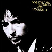 Greatest Hits Vol.3 by Bob Dylan (1994-08-12)