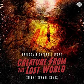 Creature from the Lost World (Silent Sphere Remix)