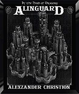 By the Hand of Dragons: AlinGuard by [Alexzander Christion]
