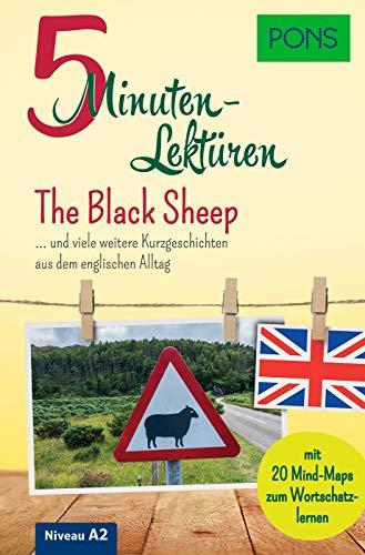PONS 5-Minuten-Lektüren Englisch A2 - The Black Sheep ... und viele weitere Kurzgeschichten aus dem englischen Alltag