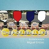 The Pickleball Life