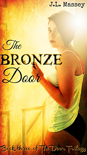 The Bronze Door (The Door Trilogy Book 3)