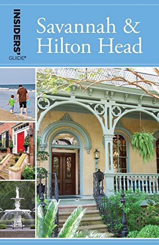 Insiders  Guide to Savannah & Hilton Head (Insiders  Guide Series)