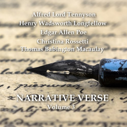 Narrative Verse, Volume 3                   By:                                                                                                                                 Christina Rossetti,                                                                                        Henry Longfellow,                                                                                        Edgar Allan Poe,                   and others                          Narrated by:                                                                                                                                 Sean Barrett,                                                                                        David Shaw-Parker                      Length: 1 hr and 6 mins     8 ratings     Overall 4.0