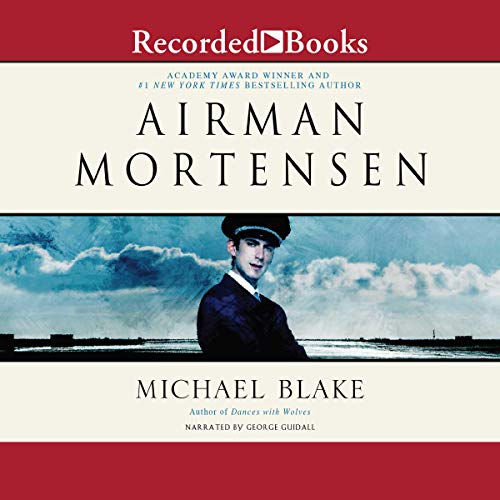 Airman Mortensen Audiobook By Michael Blake cover art